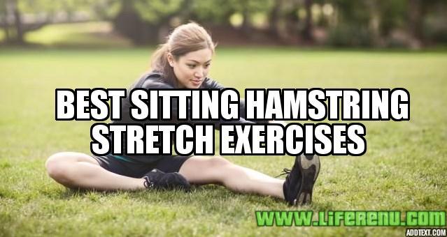 Best Sitting Hamstring Stretch Exercises