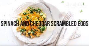 Spinach and Cheddar Scrambled Eggs